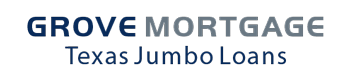 Grove Mortgage Texas Jumbo Loans
